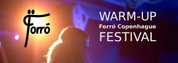 Warm up: Forro Copenhague Festival